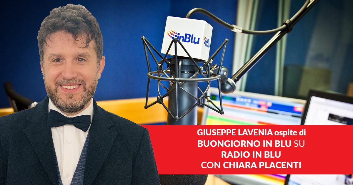 Giuseppe Lavenia ospite a Buongiorno InBlu – Radio InBlu – 22 novembre 2019