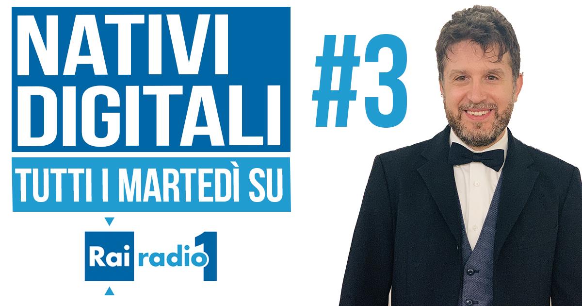 Nativi digitali #3 – Giuseppe Lavenia – Rai Radio 1