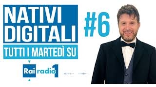 Nativi digitali #6 – Giuseppe Lavenia – Rai Radio 1